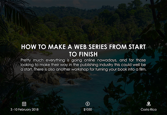 best retreats and workshops for fiction writers - How to make a Web Series from Start to Finish normasvillas.com
