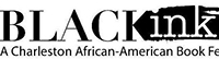 Black Ink: A Charleston African-American Book Festival